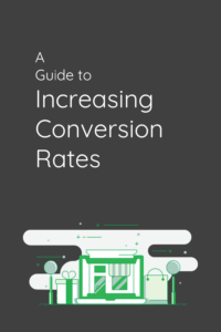 a-guide-to-increasing-conversion-rates