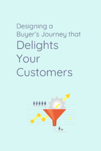 designing-a-buyers-journey-that-delights-your-customers-cover