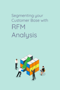 segmenting-your-customer-base-with-RFM-analysis